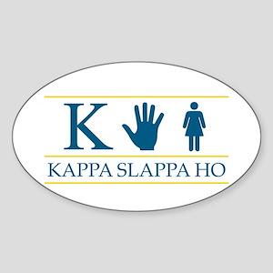Kappa Slappa Ho (Original) Oval Sticker