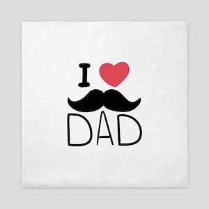 I Love Dad Queen Duvet