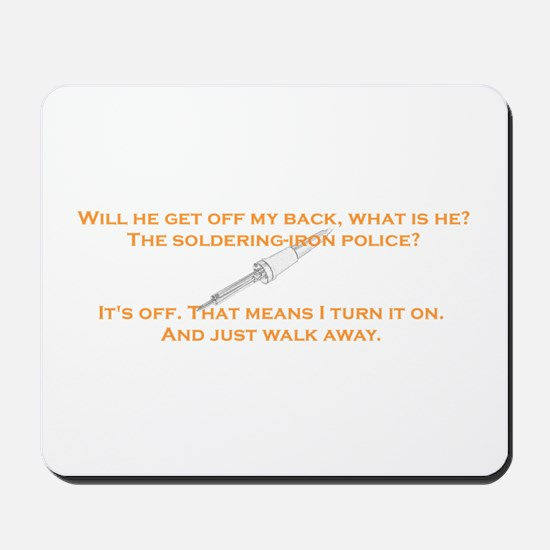 soldering-iron police Mousepad