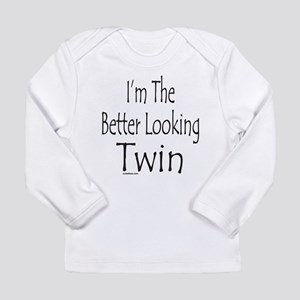 BETTER LOOKING TWIN Long Sleeve Infant T-Shirt