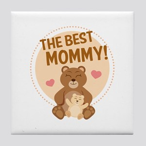 The Best Mommy Tile Coaster