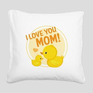 I Love You Mom Square Canvas Pillow