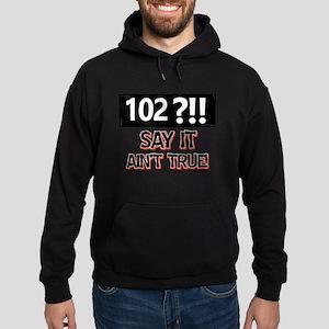 102 years birthday design Sweatshirt