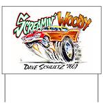 Screamin' Woody Yard Sign