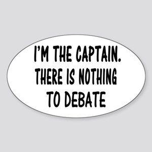 NOTHING TO DEBATE Sticker (Oval)
