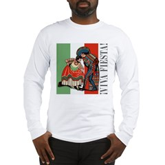 VIVA FIESTA Long Sleeve T-Shirt