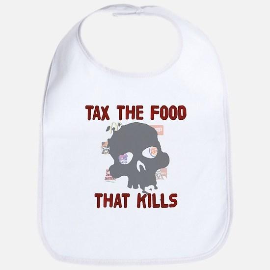 Tax the Food That Kills Bib