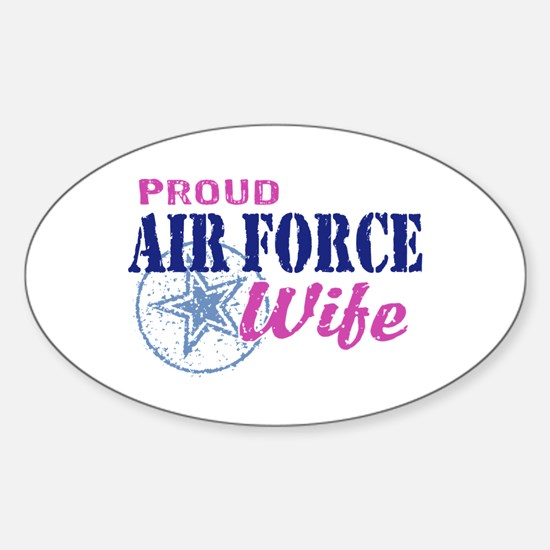 Proud Air Force Wife Sticker (Oval)
