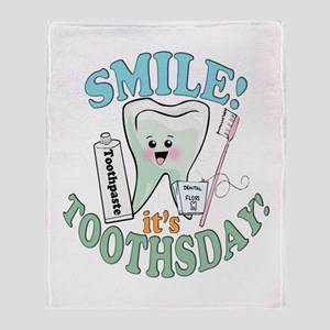 Smile It's Toothsday! Throw Blanket