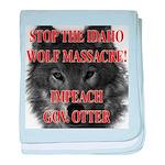 Stop the wolf massacre baby blanket