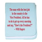 Will Rogers President Quote baby blanket