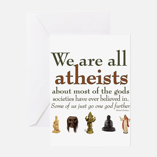 We're All Atheists Greeting Card