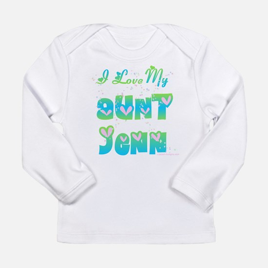 I love my aunt Long Sleeve Infant T-Shirt