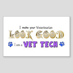 I Make Your Vet... Vet Tech - Sticker (Rectangle)