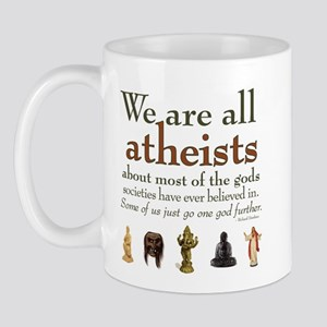 We're All Atheists Mug