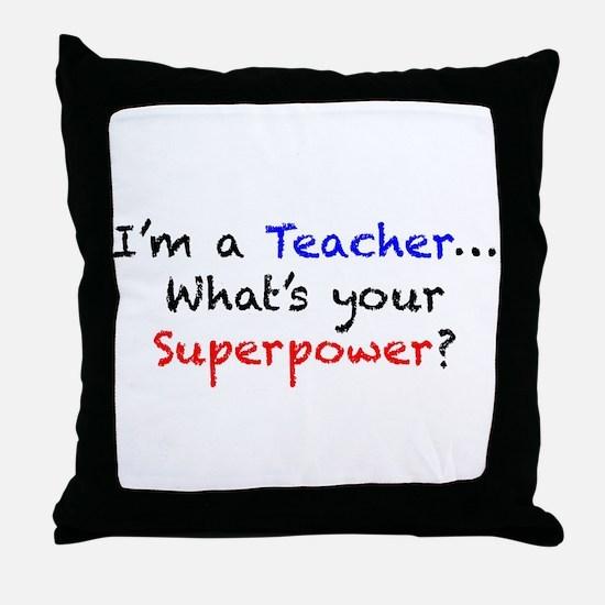 Teacher Superpower Throw Pillow
