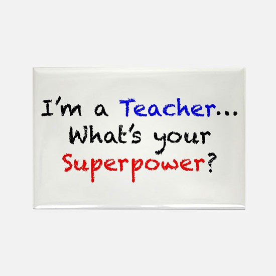 Teacher Superpower Rectangle Magnet