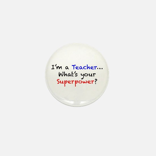 Teacher Superpower Mini Button