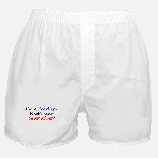 Teacher Superpower Boxer Shorts