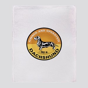 Owned & Operated by a Dachshu Throw Blanket