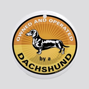 Owned and Operated by a Dachs Ornament (Round)