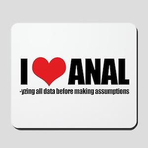 I Love Anal-yzing Mousepad