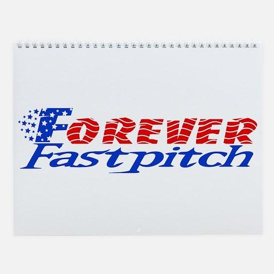 Forever Fastpitch Wall Calendar
