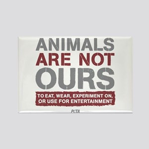 Animals Are Not Ours Rectangle Magnet