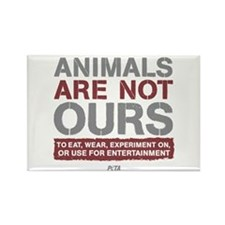 Animals Are Not Ours Rectangle Magnet Magnets