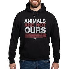 Animals Are Not Ours Hoodie (dark) Sweatshirt