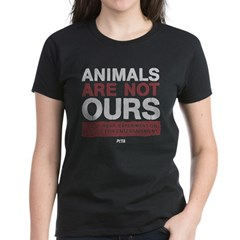 Animals Are Not Ours Women's Dark T-Shirt