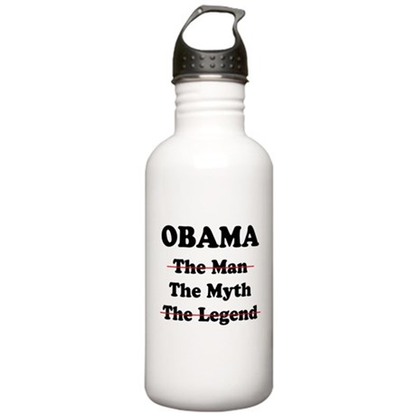 OBAMA THE MAN THE MYTH THE LE Stainless Water Bott