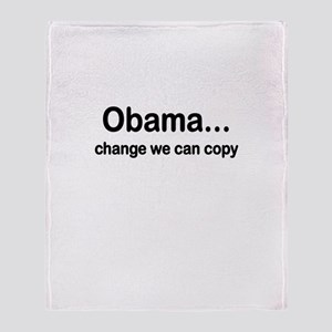 OBAMA CHANGE WE CAN COPY Throw Blanket