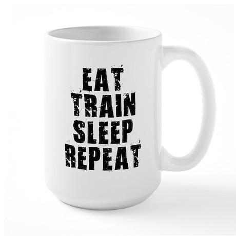 Eat, Train.... Large Mug