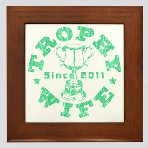 Trophy Wife Since 2011 mint green Framed Tile