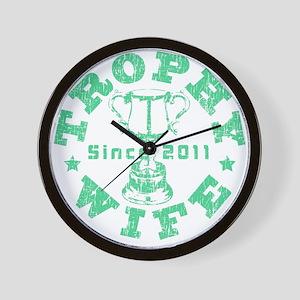 Trophy Wife Since 2011 mint green Wall Clock