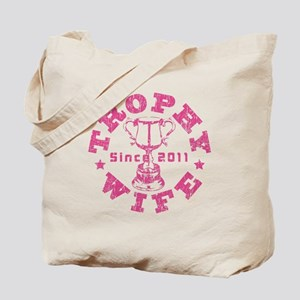 Trophy Wife Since 2011 pink Tote Bag