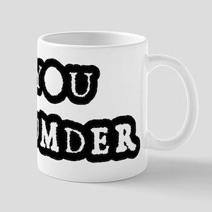 You Bumder Mugs