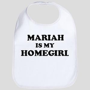 Mariah Is My Homegirl Bib