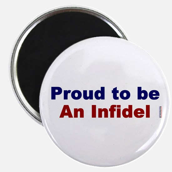 "Proud to be an Infidel 2.25"" Magnet (10 pack)"