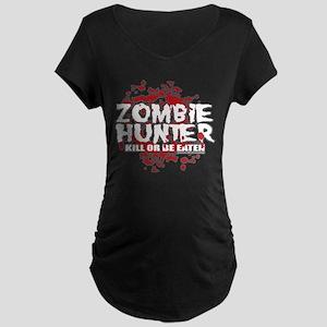 Zombie Hunter Maternity Dark T-Shirt