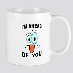 YOU'RE BEHIND ME Mug