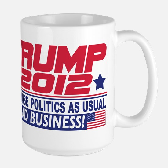 No More Politics as Usual Large Mug