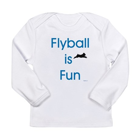 Flyball is Fun Long Sleeve Infant T-Shirt