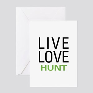Live Love Hunt Greeting Card