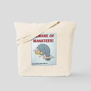 """BEWARE OF MANATEES"" Products Tote Bag"