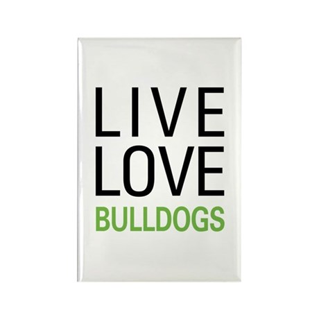Live Love Bulldogs Rectangle Magnet