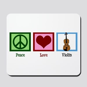 Peace Love Violin Mousepad
