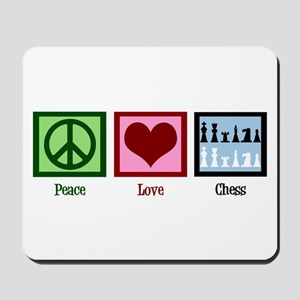 Peace Love Chess Mousepad