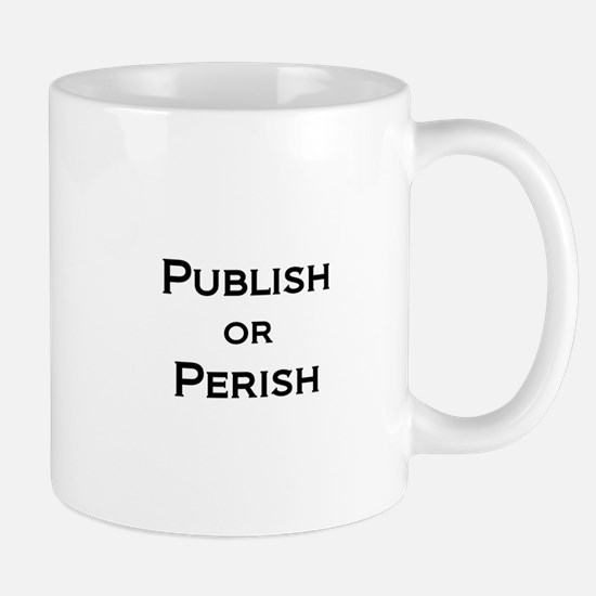 Publish or Perish Mug